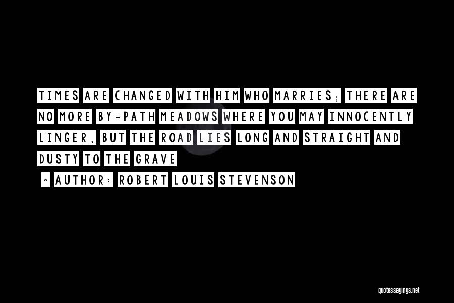 More Marriage Quotes By Robert Louis Stevenson