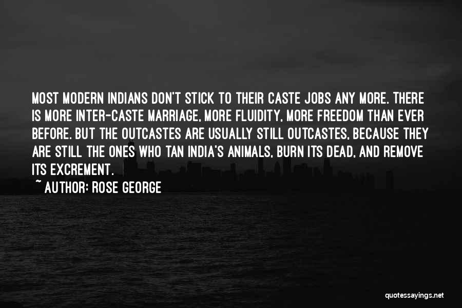 More Marriage Quotes By Rose George