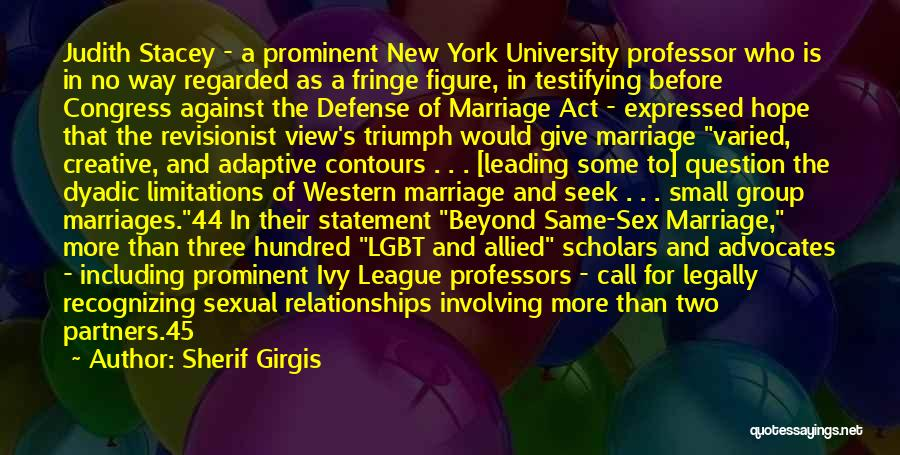More Marriage Quotes By Sherif Girgis