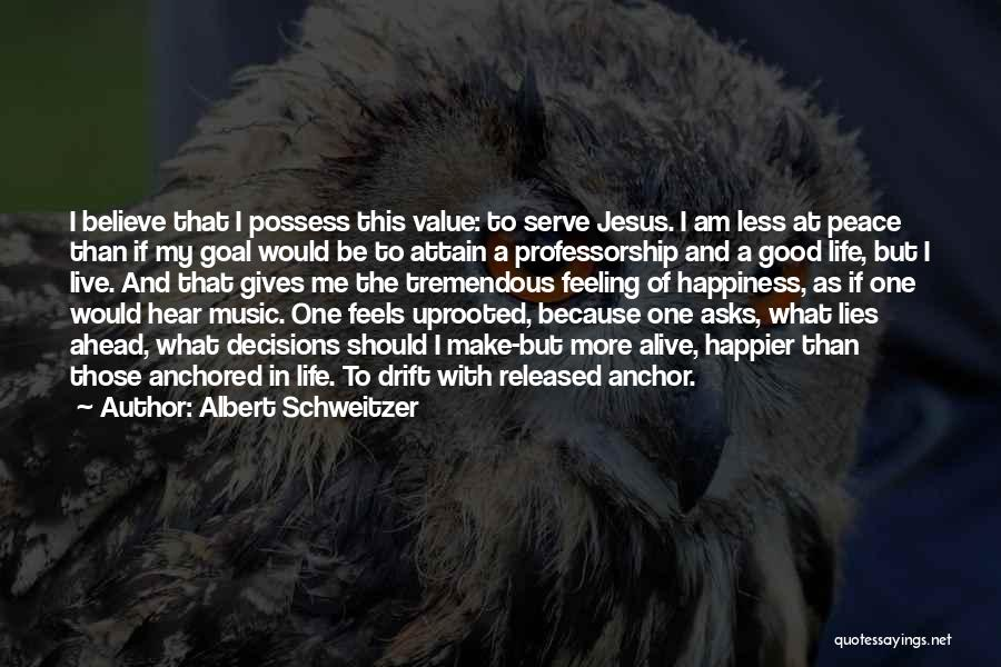 More Of Jesus Less Of Me Quotes By Albert Schweitzer