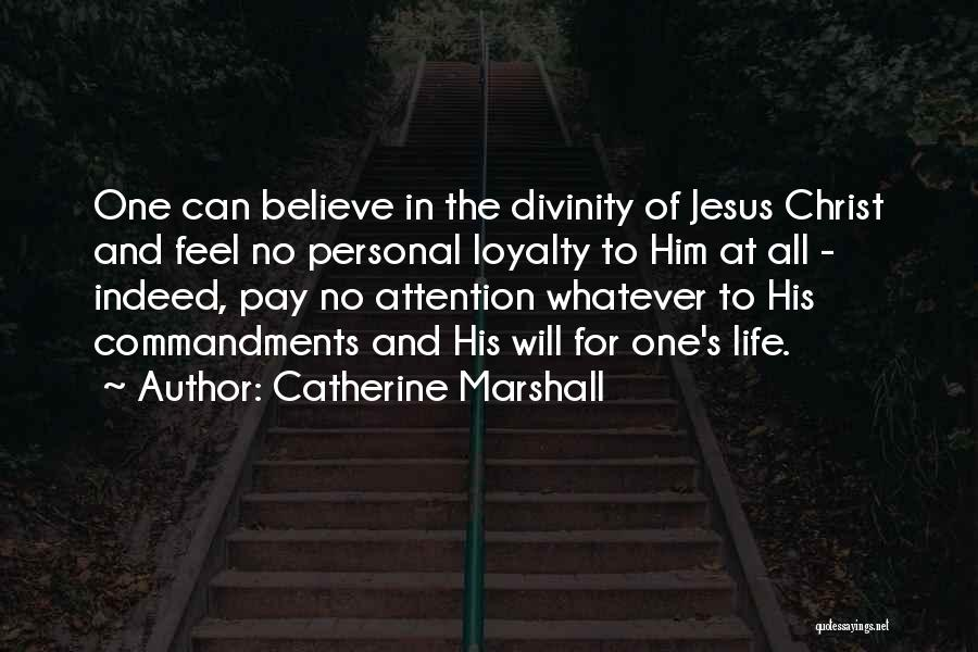More Of Jesus Less Of Me Quotes By Catherine Marshall