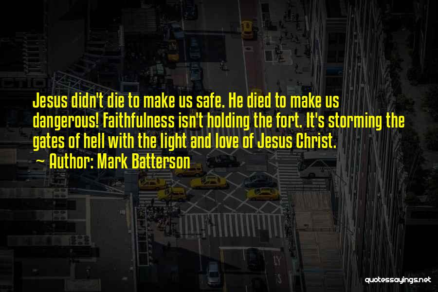 More Of Jesus Less Of Me Quotes By Mark Batterson