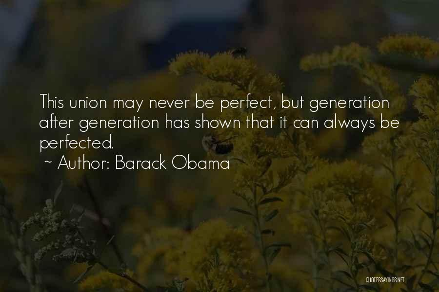 More Perfect Union Quotes By Barack Obama