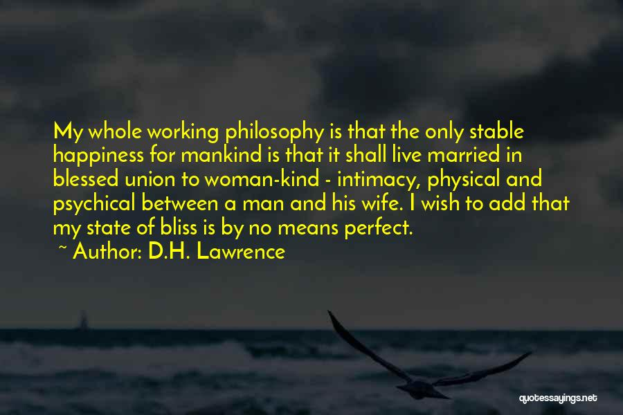 More Perfect Union Quotes By D.H. Lawrence