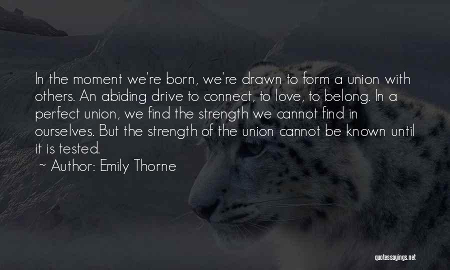 More Perfect Union Quotes By Emily Thorne