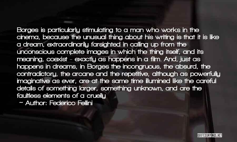 More Perfect Union Quotes By Federico Fellini