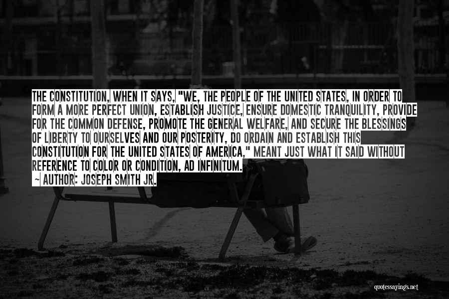 More Perfect Union Quotes By Joseph Smith Jr.