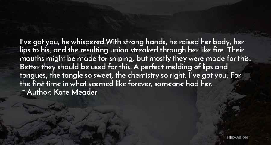 More Perfect Union Quotes By Kate Meader