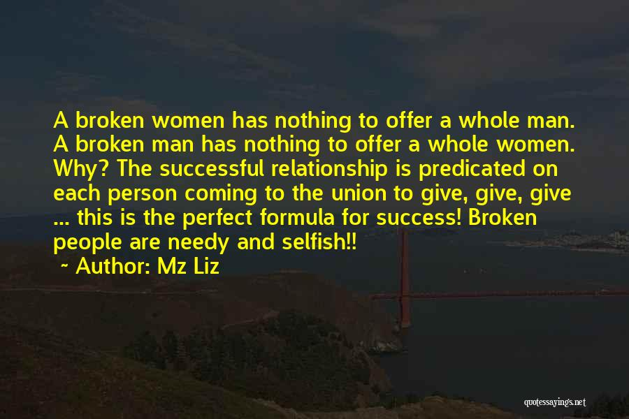 More Perfect Union Quotes By Mz Liz