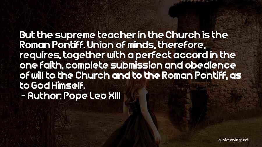 More Perfect Union Quotes By Pope Leo XIII