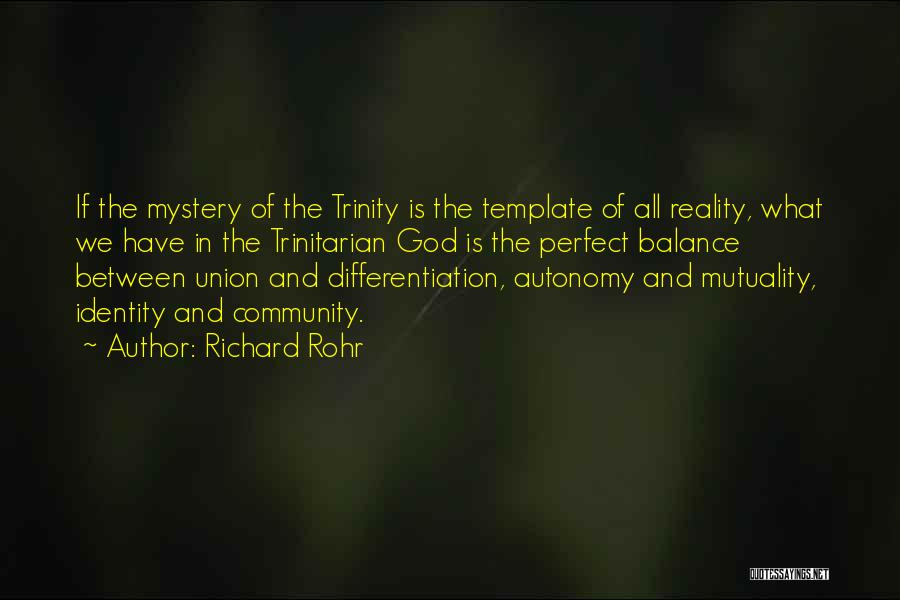 More Perfect Union Quotes By Richard Rohr