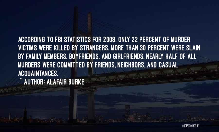 More Than Friends Family Quotes By Alafair Burke
