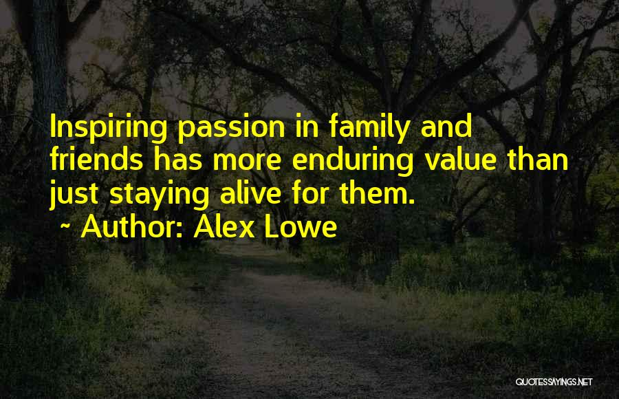 More Than Friends Family Quotes By Alex Lowe