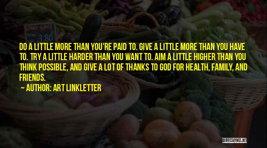 More Than Friends Family Quotes By Art Linkletter