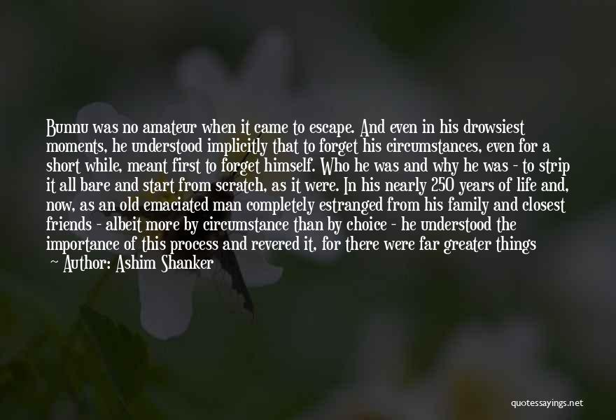 More Than Friends Family Quotes By Ashim Shanker