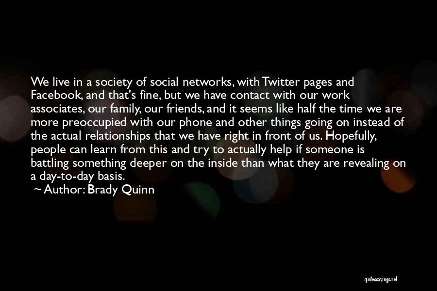 More Than Friends Family Quotes By Brady Quinn