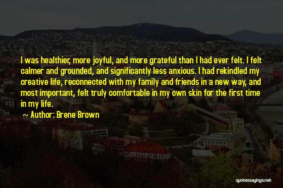 More Than Friends Family Quotes By Brene Brown