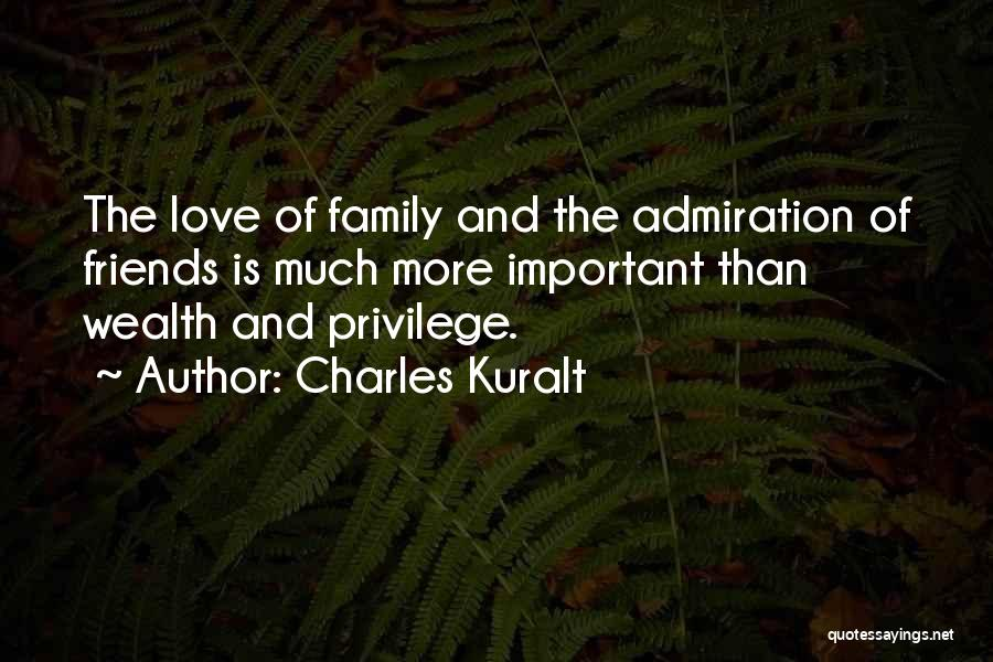 More Than Friends Family Quotes By Charles Kuralt
