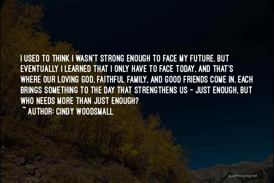 More Than Friends Family Quotes By Cindy Woodsmall