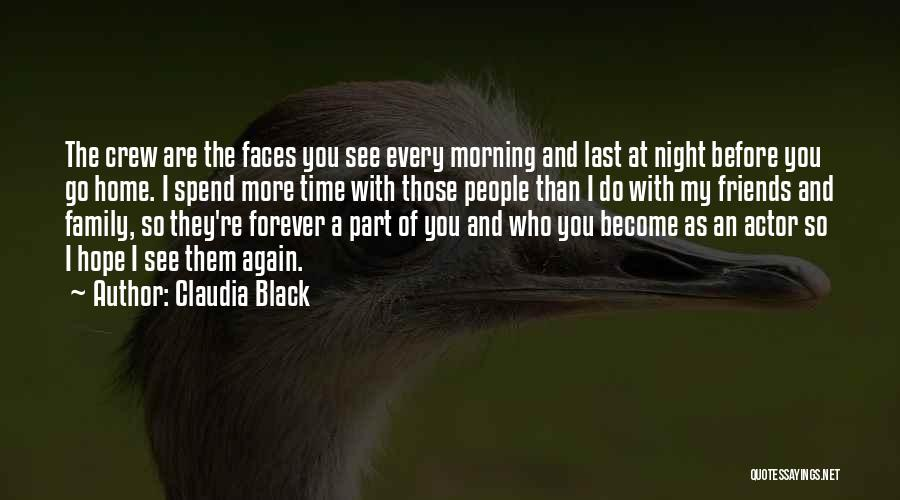 More Than Friends Family Quotes By Claudia Black