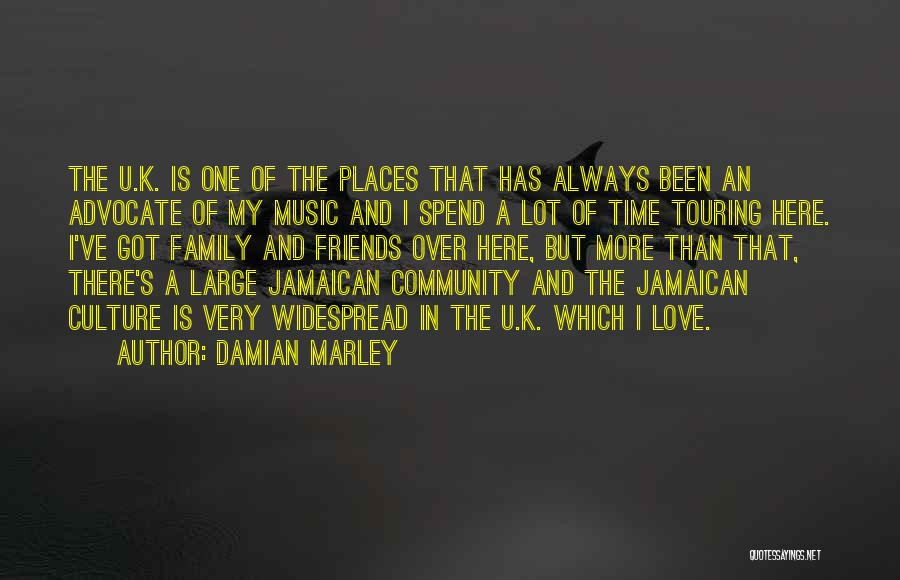 More Than Friends Family Quotes By Damian Marley