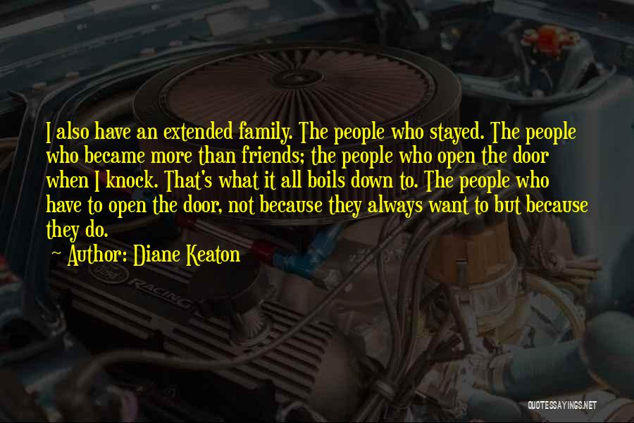 More Than Friends Family Quotes By Diane Keaton