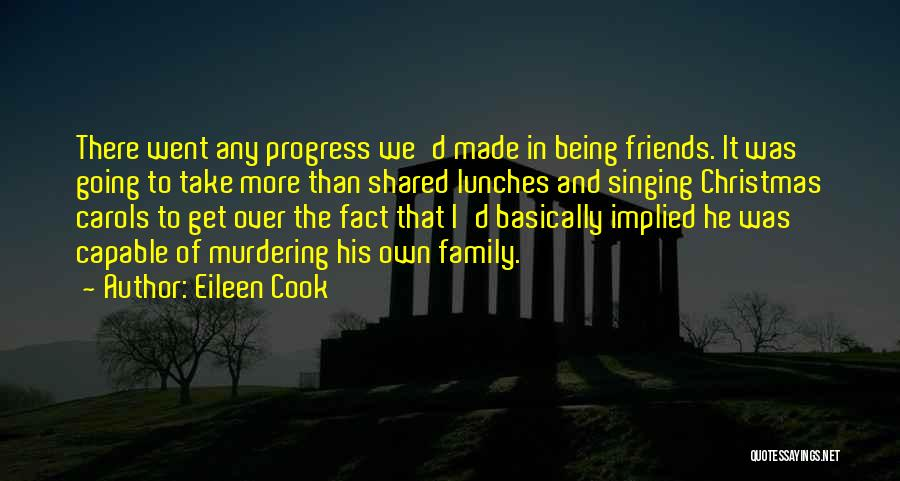 More Than Friends Family Quotes By Eileen Cook