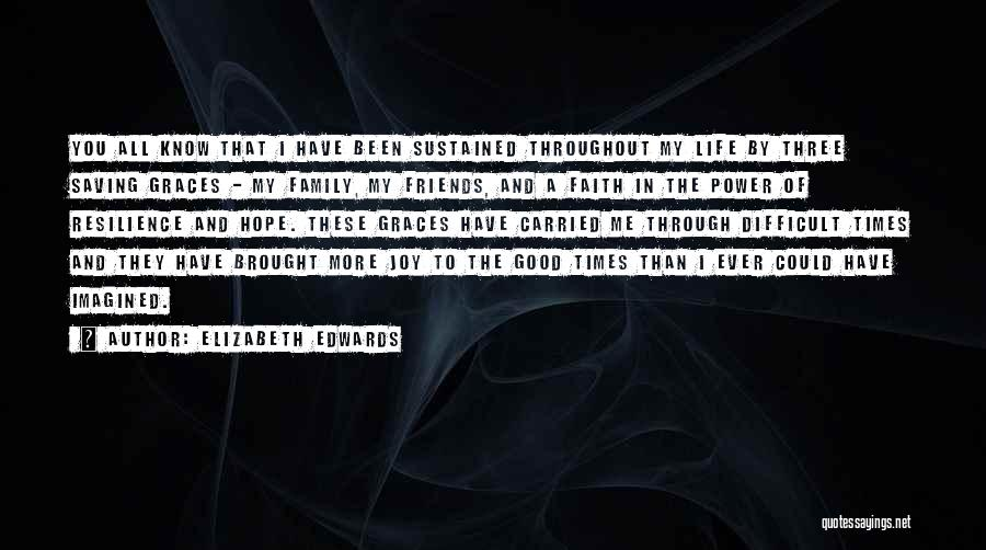 More Than Friends Family Quotes By Elizabeth Edwards