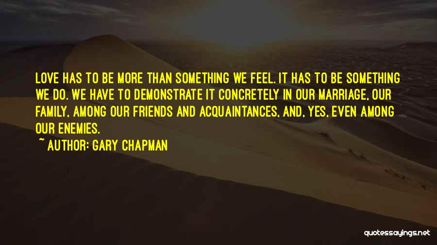 More Than Friends Family Quotes By Gary Chapman