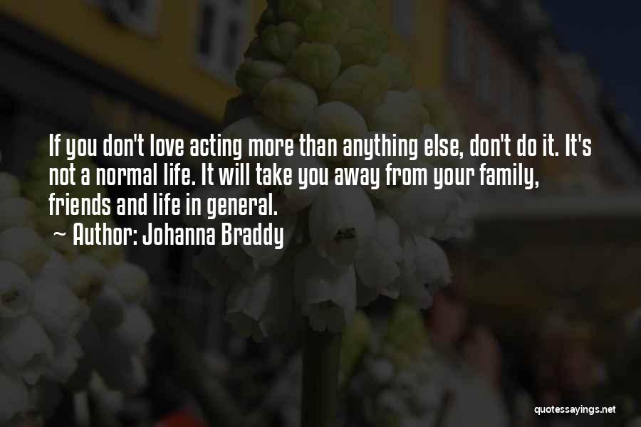 More Than Friends Family Quotes By Johanna Braddy