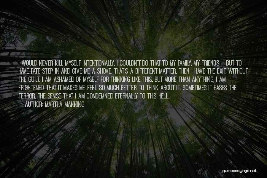 More Than Friends Family Quotes By Martha Manning