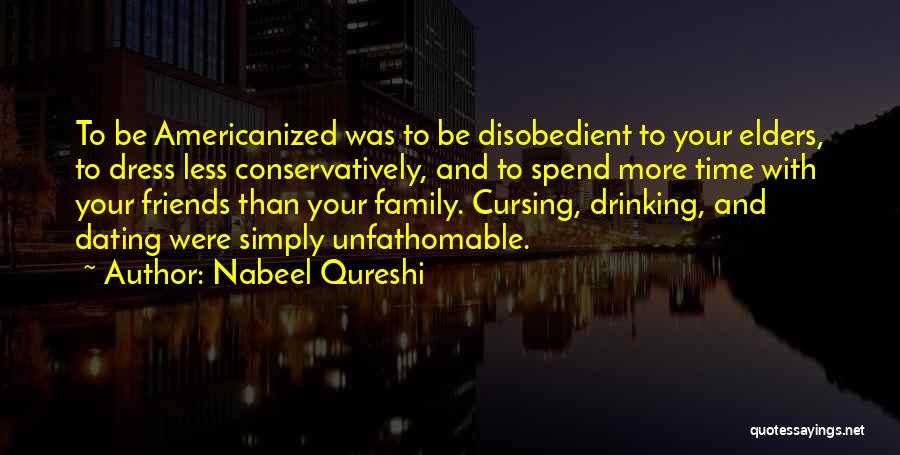 More Than Friends Family Quotes By Nabeel Qureshi