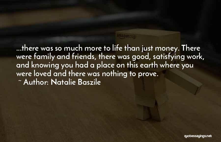 More Than Friends Family Quotes By Natalie Baszile