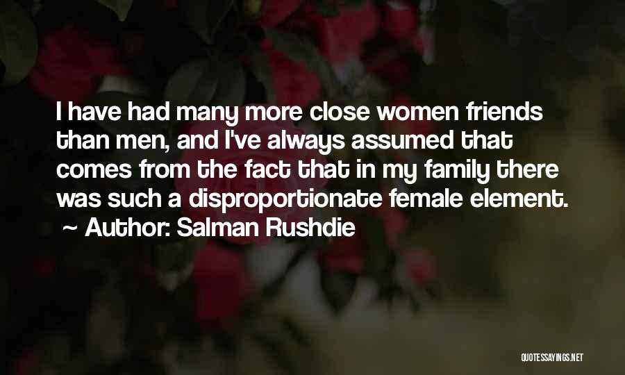 More Than Friends Family Quotes By Salman Rushdie