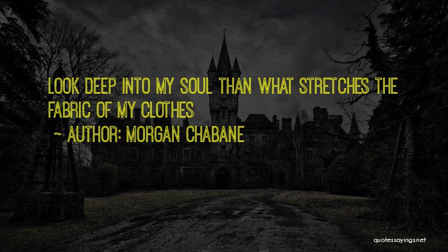 Morgan Chabane Quotes 1144669