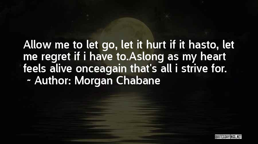 Morgan Chabane Quotes 1995634
