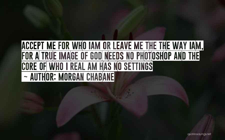 Morgan Chabane Quotes 515840