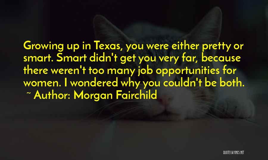 Morgan Fairchild Quotes 2244713