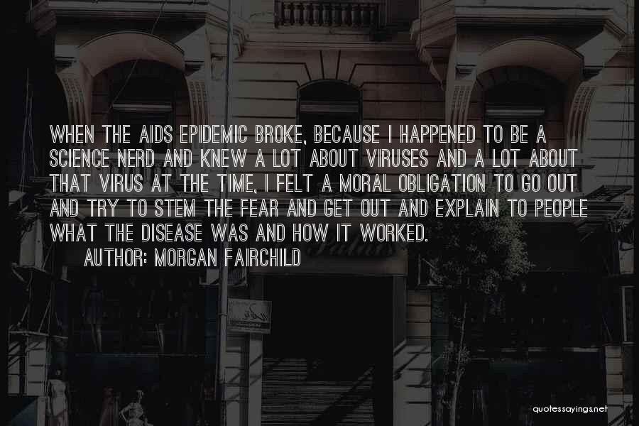 Morgan Fairchild Quotes 528574