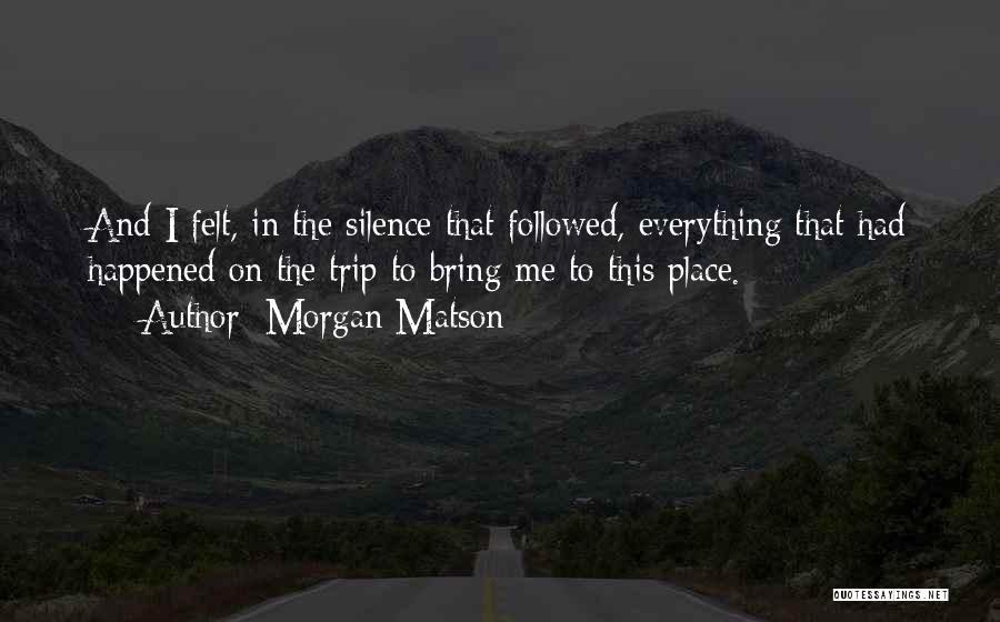 Morgan Matson Quotes 1149852