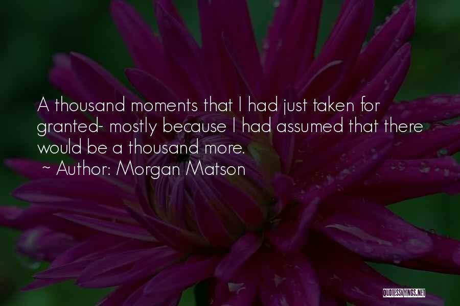 Morgan Matson Quotes 1235962