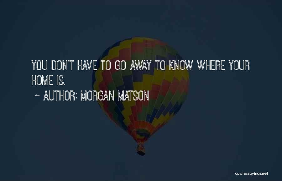 Morgan Matson Quotes 1321642