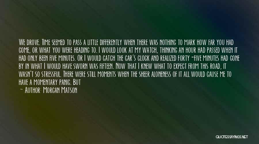 Morgan Matson Quotes 1499434