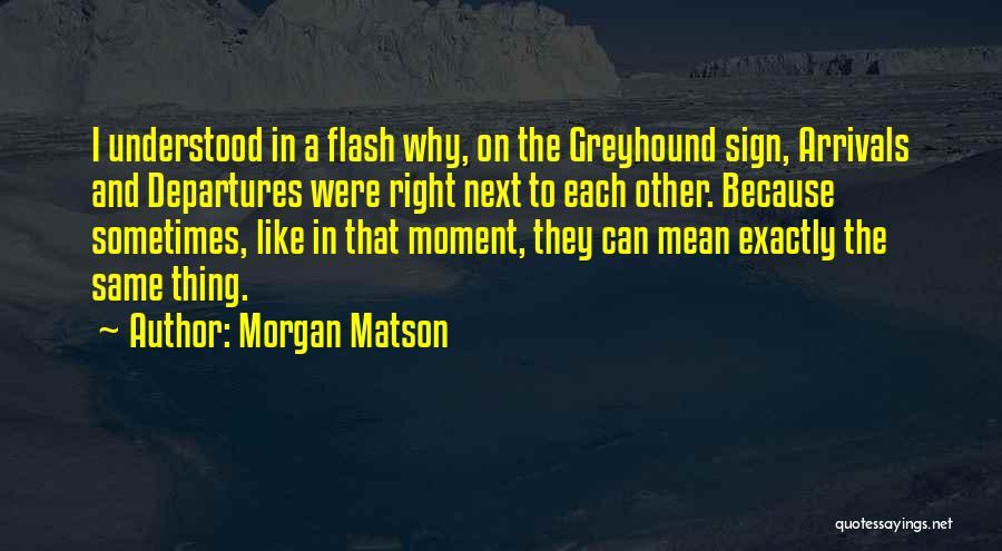 Morgan Matson Quotes 1505955