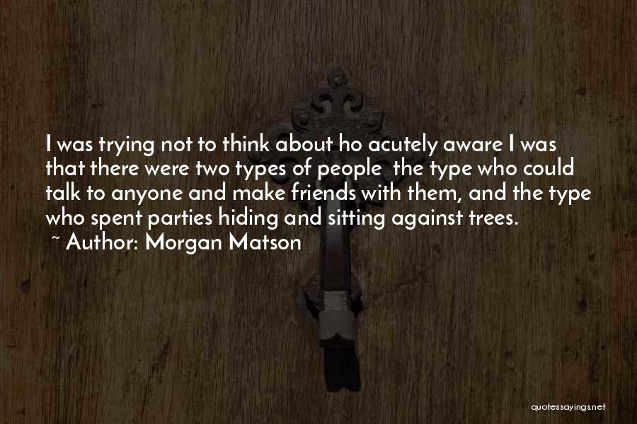 Morgan Matson Quotes 1567826