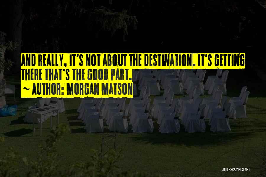 Morgan Matson Quotes 1608705