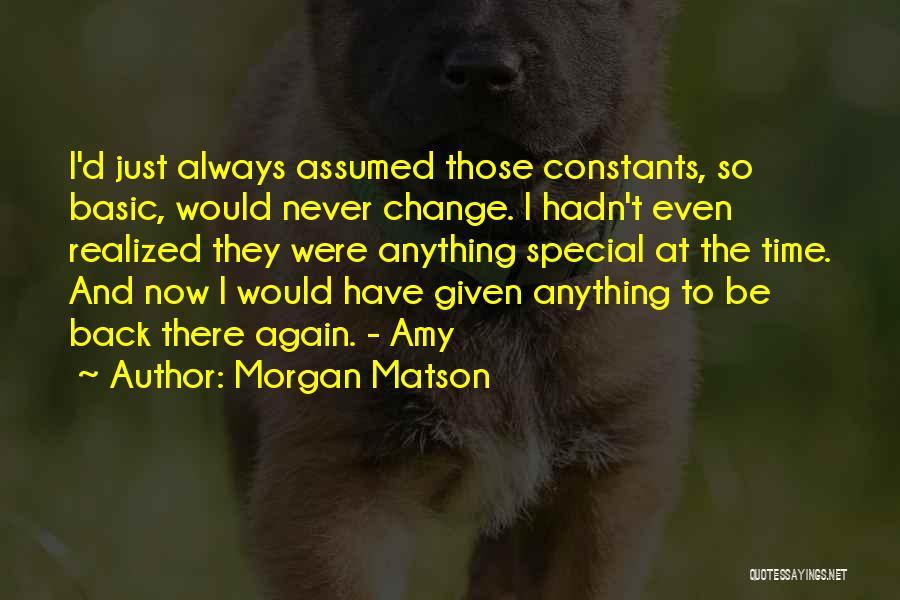 Morgan Matson Quotes 1611487