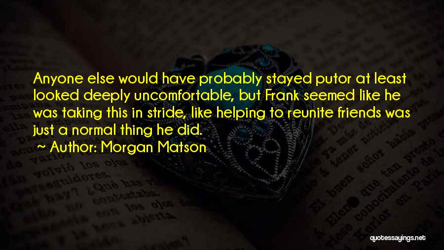 Morgan Matson Quotes 1684983