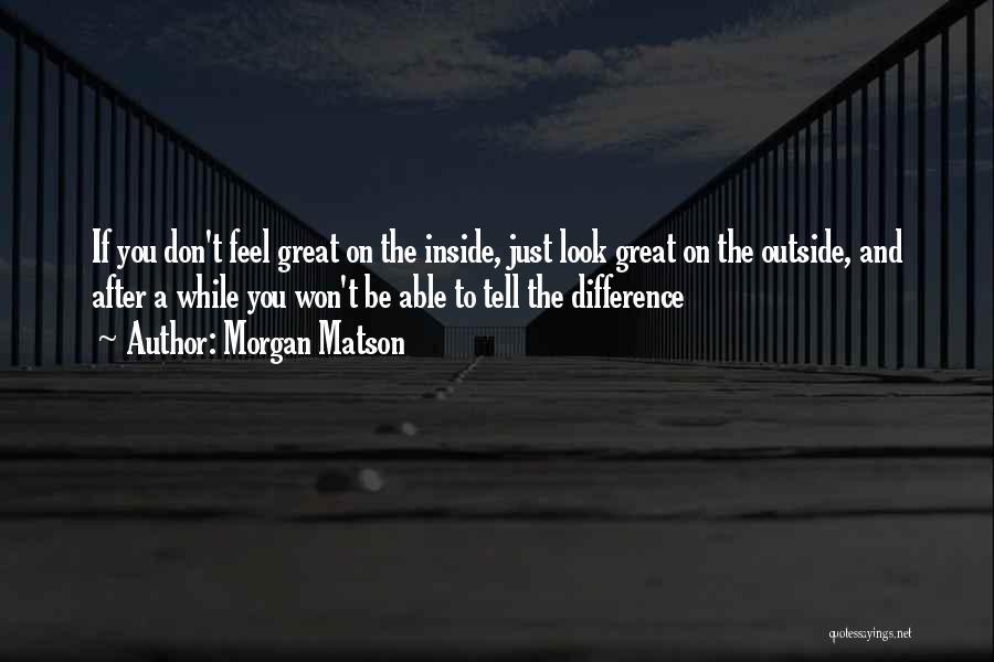 Morgan Matson Quotes 1714082
