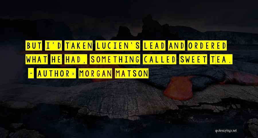 Morgan Matson Quotes 2034455